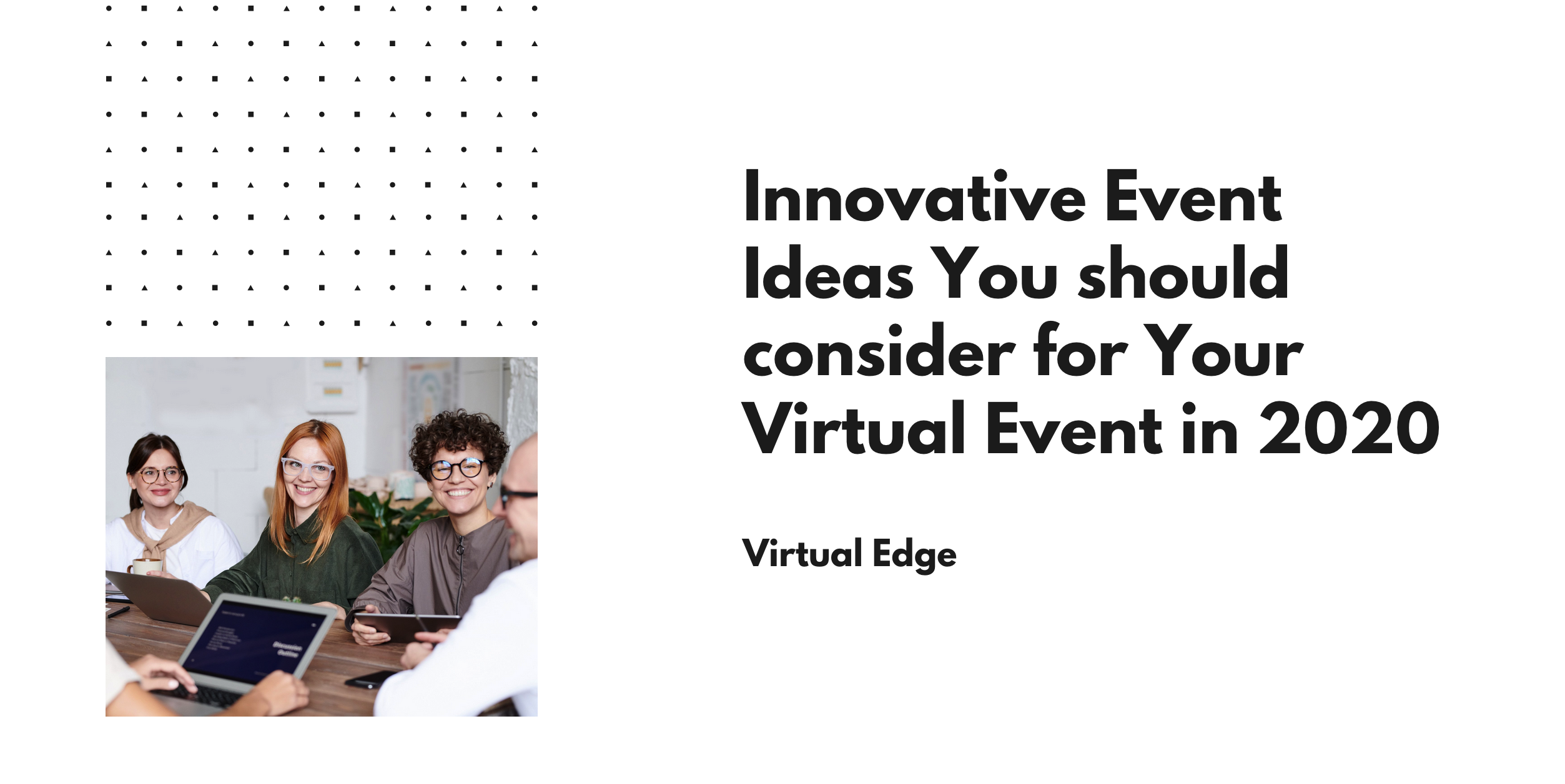 Innovative Event Ideas You should consider for Your Virtual Event in 2020